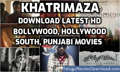 Khatrimaza – Download Latest HD Bollywood, Hollywood, South, Movies